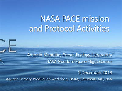 NASA PACE Mission and Protocol Activities