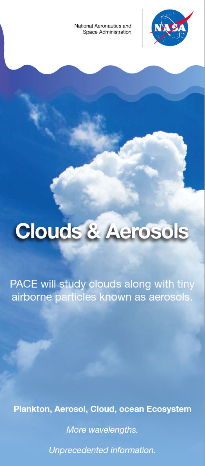 PACE will provide key information on aerosols such as airborne dust, pollen, smoke and haze.