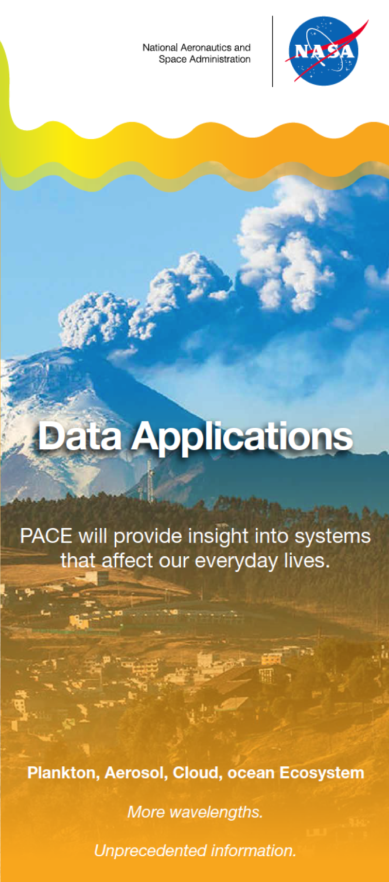PACE will provide a combination of atmosphere and ocean observations to benefit society in the areas of water quality, human health, fisheries management, ecological forecasting, disaster impacts, and air quality.