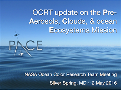 Ocean Color Research Team (OCRT) Update on the PACE Mission