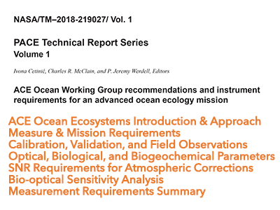 ACE Ocean Working Group Recommendations and Instrument Requirements for an Advanced Ocean Ecology Mission