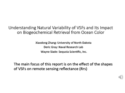 Understanding Natural Variability of VSFs and its Impact on Biogeochemical Retrieval from Ocean Color