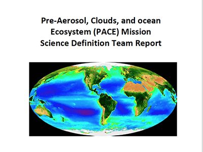 Pre-Aerosol, Clouds, and ocean Ecosystem (PACE) Mission Science Definition Team Report